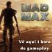 Mad Max: 1 hora de gameplay