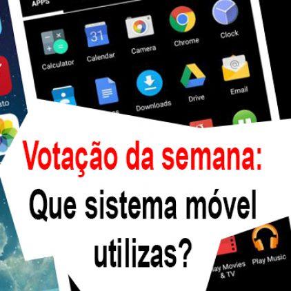 Votação: que SO móvel utilizas?